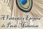 Folder do Evento: A Fantástica Epopéia do Pavão Misterioso, no SESI Jundiaí