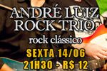 Folder do Evento: André Luiz Rock Trio