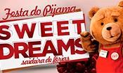 Folder do Evento: SWEET DREAMS - FESTA DO PIJAMA