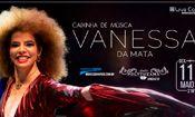 Folder do Evento: Vanessa da Mata - Show Jundiaí/SP