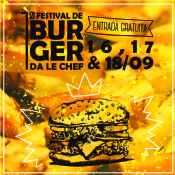 Folder do Evento: 1º FESTIVAL DE BURGER DA LE CHEF
