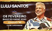 Lulu Santos - Pra Sempre - Jundiaí/SP