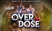 Folder do Evento: Overdose   Bebida Liberada   O Retorno  