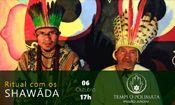 Folder do Evento: Ritual Xamânico com os Shawãdawa
