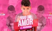 Folder do Evento: Jogo do Amor - Mc Bruninho