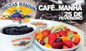 Folder do Evento: Café da Manhã - Frutas Rondon