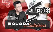 Folder do Evento: BALADA DOS SOLTEIRÕES
