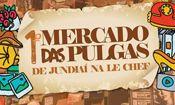 Folder do Evento:  1º Mercado das Pulgas Jundiaí