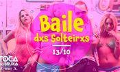 Folder do Evento: Primeiro Baile dxs Solteirxs