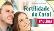 Folder do Evento: Palestra gratuita sobre fertilidade