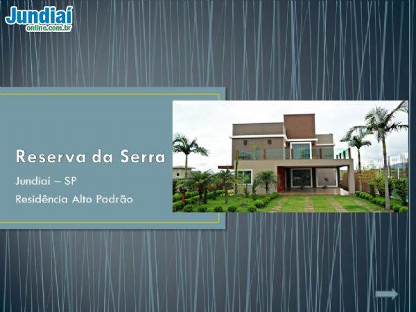 Residência Alto Padrão Reserva da Serra